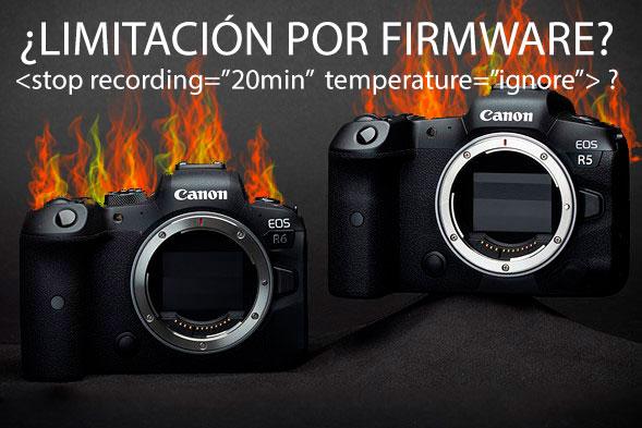 El calentamiento de la Canon R5 es debido al firmware?