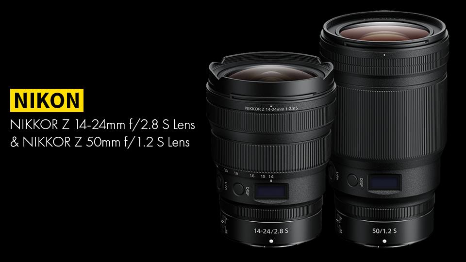 Nikkor Z 50mm f1.2 S Nikkor Z 14-24mm f2.8 S